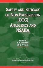 Safety and Efficacy of Non-Prescription (OTC) Analgesics and NSAIDs (1997,...