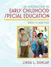 An Introduction to Early Childhood Special Education: Birth to Age Five Dunlap
