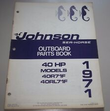 Parts Book Johnson Sea Horse Ersatzteilkatalog 40 HP Models 40R71F 40RL71F 1971