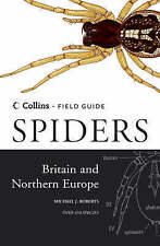 Collins Field Guide: Spiders of Britain and Northern Europe by Michael J. Robert