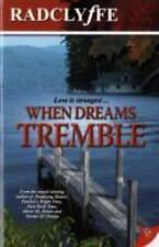 When Dreams Tremble, Radclyffe, New Books