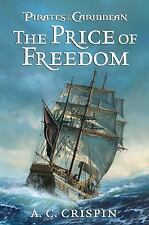 The Price of Freedom (Pirates of the Caribbean), A.C. Crispin