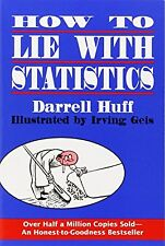 How to Lie with Statistics by Darrell Huff (Paperback) Reissue Edition