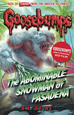 GOOSEBUMPS ~ The Abominable Snowman of Pasadena by R. L. Stine (Paperback, 2015)