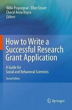 How to Write a Successful Research Grant Application : A Guide for Social and...
