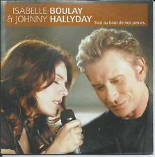 ISABELLE BOULAY & JOHNNY HALLYDAY - Tout au bout de nos peines CD SINGLE 2TR