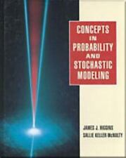 Concepts in Probability and Stochastic Modeling (An Alexander Kugushev Book)