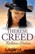 Redstone Station by Therese Creed - 2014 paperback edition -  4213