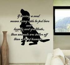 Quote Wall Decals Vinyl If Having A Soul Means Sticker Dog Home Decor Art MS72