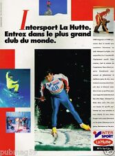 Publicité advertising 1987 Les Magasins de sport Intersport La Hutte ski
