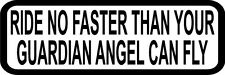 "3"" Ride No Faster Guardian Angel Decal Funny Helmet Hard Hat Motorcycle Sticker"