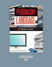 Persuasive Language in Media Texts (2nd Edition): Insight Text Guide by...