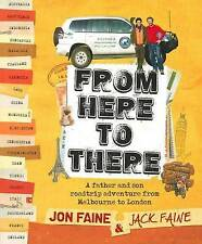 """From Here to There: Father and Son Roadtrip from Melbourne to London"" Jon Faine"