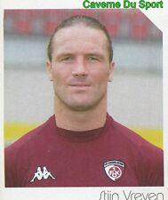 259 STIJN VREVEN BELGIQUE 1. FC KAISERSLAUTERN STICKER FUSSBALL 2004 PANINI