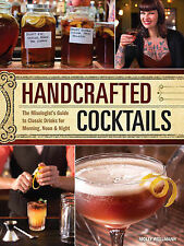 Handcrafted Cocktails: The Mixologist's Guide to Classic Drinks for Morning,...