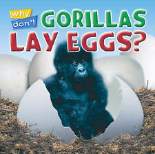 Why Don't Gorillas Lay Eggs? (Animal puzzlers) Jewitt, Kathryn Very Good Book