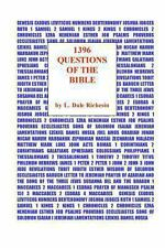 1396 Questions of the Bible : The Ultimate Bible Quiz Book by L. Dale...