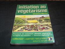 Vincent GERBE: Initiation au végétarisme