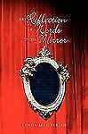 The Reflection of Words on the Mirror by Lynda Mae Virjan (2009, Paperback)