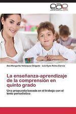 La Ensenanza-Aprendizaje de la Comprension en Quinto Grado by Velazquez...