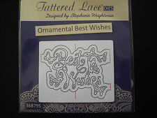 Tattered Lace Die Ornamental Best Wishes New Free P&P