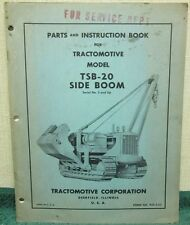 Parts & Instruction Book for Tractomotive Model TSB-20 Side Boom