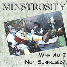 MINSTROSITY - WHY AM I NOT SURPRISED? [CD NEW]