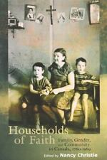 McGill-Queen's Studies in the History of Ideas: Households of Faith : Family,...