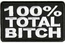 "(H33) 100% TOTAL BITCH 3"" x 2"" iron on patch (2750) Biker vest"
