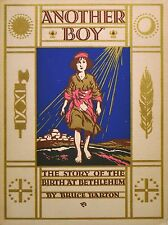 ANOTHER BOY  THE STORY OF THE BIRTH AT BETHLEHEM - Bruce Barton