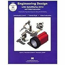 Engineering Design with SolidWorks 2012, David Planchard, Marie Planchard, New B
