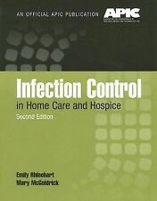 Infection Control in Home Care and Hospice by Mary McGoldrick and Emily...