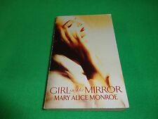 GIRL IN THE MIRROR  BY  MARY ALICE MONROE (SMALL PAPERBACK BOOK)#