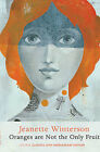 ORANGES ARE NOT THE ONLY FRUIT / JEANETTE WINTERSON SIGNED COPY 9780099530244