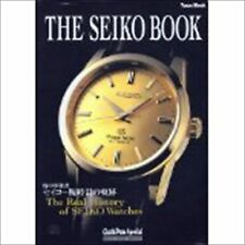THE SEIKO BOOK Seiko watches Real Histry Japan Used Book Out of print rare F/S