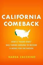 CALIFORNIA COMEBACK by Narda Zacchino - HARDCOVER BOOK - BRAND NEW !