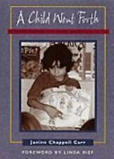 A Child Went Forth: Reflective Teaching with Young Readers and Writers, Chappell