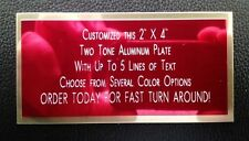 "Engraved Plate 2""x4"" Custom TWO TONE Name Plate Tag Plaque Art Label Gift"