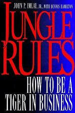 Jungle Rules: How to Be a Tiger in Business, Imlay, John P., Hamilton, Dennis, I