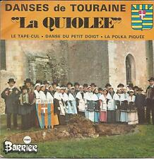 LA QUIOLEE Danses de Touraine EP DISQUES BARRIER