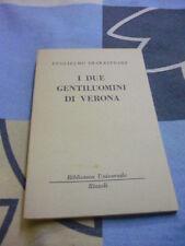 I due gentiluomini di Verona Guglielmo Shakespeare