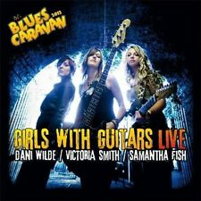 Girls with Guitars: Live by Dani Wilde/Victoria Smith/Samantha Fish (CD,...