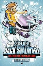 Secret Agent Jack Stalwart: Book 12: The Fight for the Frozen Land: Th-ExLibrary