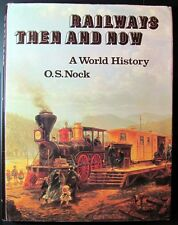 Railways Then and Now: A World History HC Book