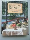 Zu Gast bei Renoir 1994 Der große Maler als Gourmet Mit 60 Rezepten