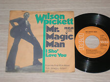 "WILSON PICKETT - MR. MAGIC MAN / I SHO' LOVE YOU  - 45 GIRI 7"" GERMANY"