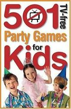 501 TV-Free Party Games for Kids by Penny Warner (2005, Paperback)
