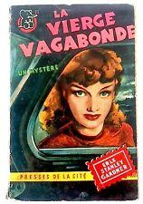 ERLE STANLEY GARDNER - La Vierge vagabonde - Presses Cité 1950 (Un Mystère, 39)