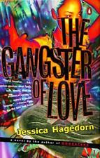 The Gangster of Love by Jessica Hagedorn (1997, Paperback)