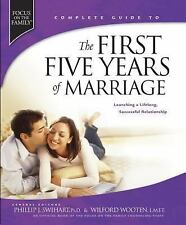 The First Five Years of Marriage : Launching a Lifelong, Successful...